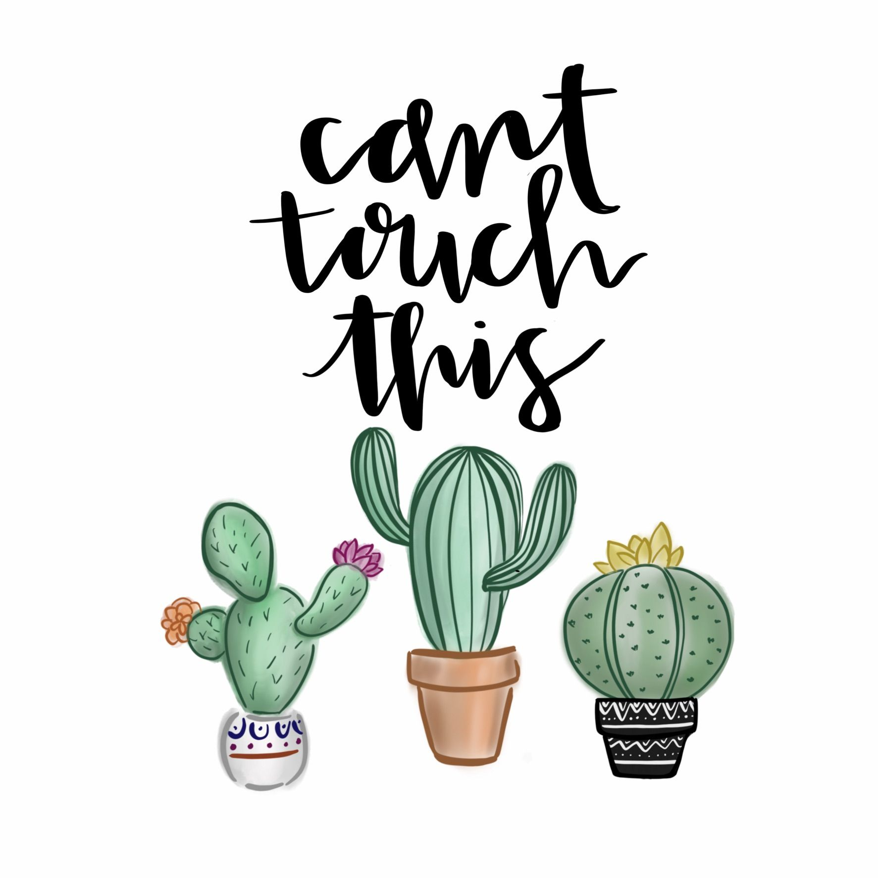 Cute Wallpaper Quotes: Can't Touch This Cacti With Calligraphy