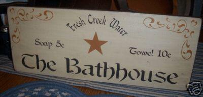 PRIMITIVE SIGN~THE BATHHOUSE~SOAP~TOWELS~5 & 10 CENTS~~