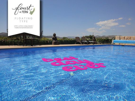 Floating Pool Decor Best Day Ever Logos By Forestferncreative