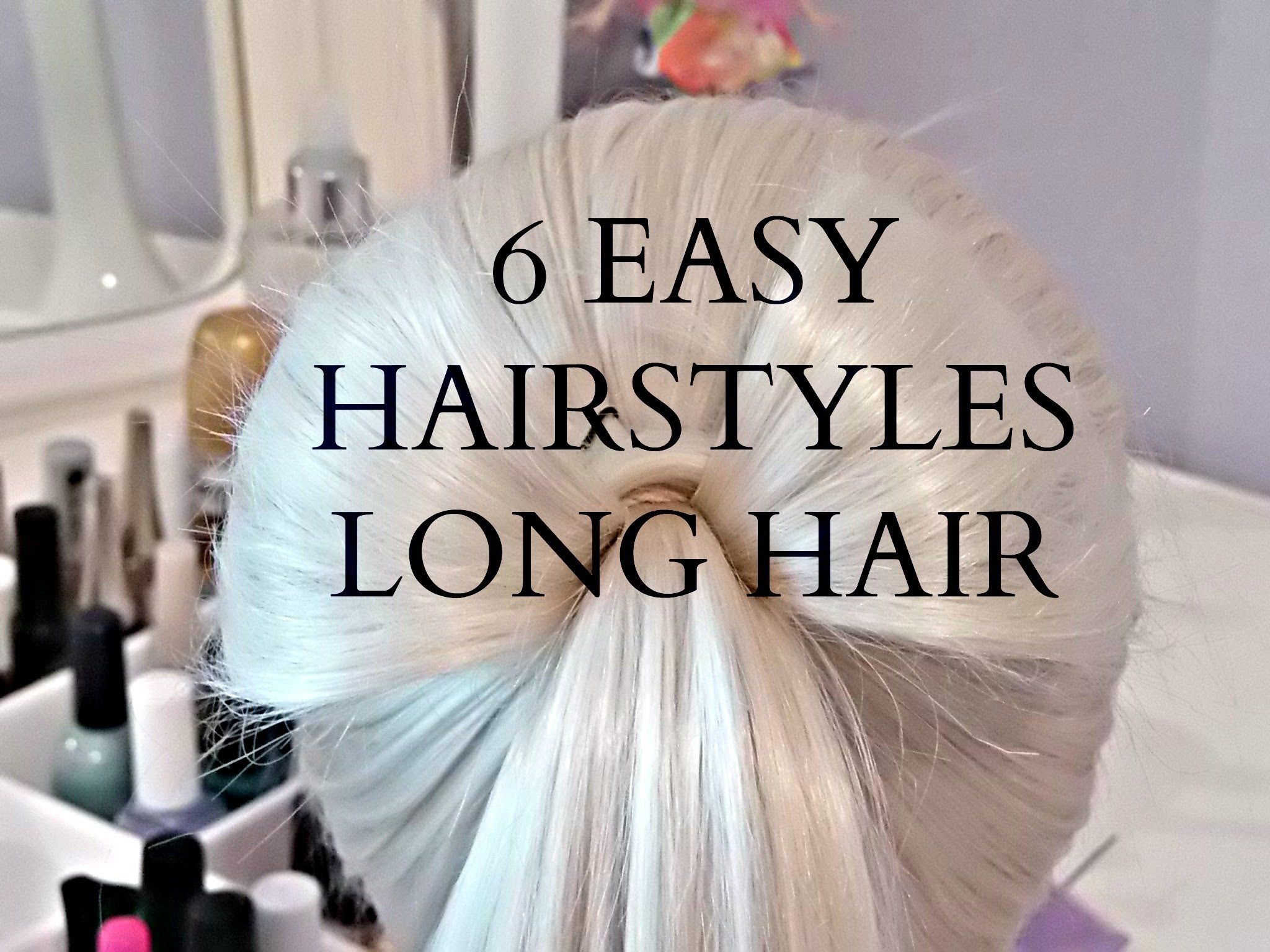 easy hairstyles for long hair school hairstyles under minutes