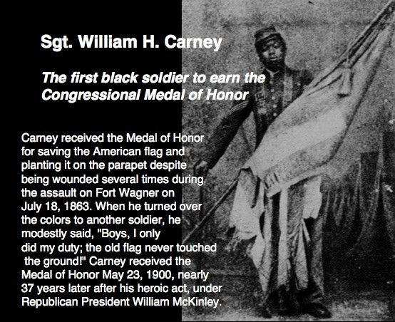 Sgt. William H. Carney, the first black soldier to earn the ...
