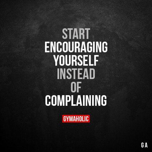 Start Encouraging Yourself Fitness Motivation Quotes Fitness Quotes Motivation