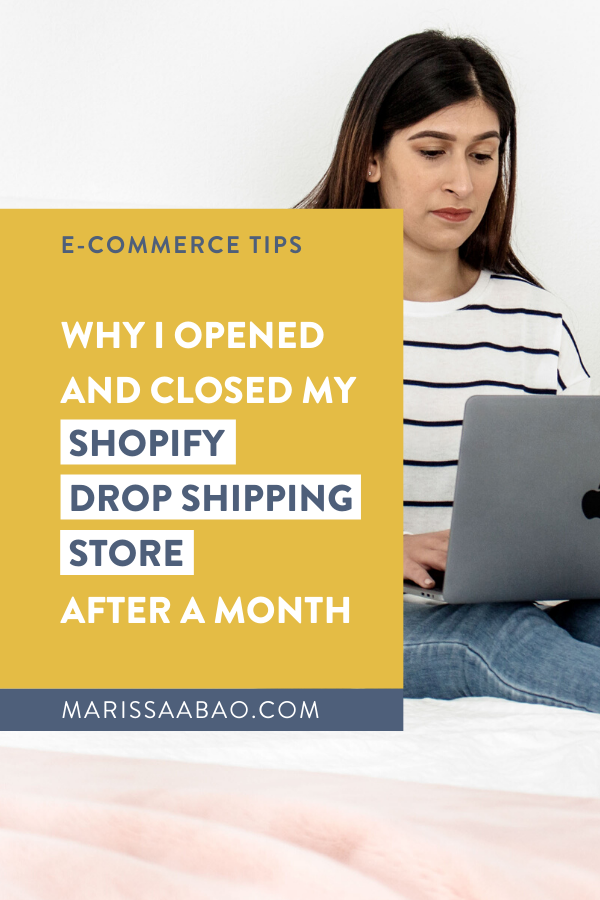 Why I Opened and Closed my Shopify Drop Shipping Store
