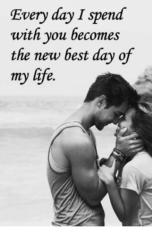 Every Day I Spend With You Becomes The New Best Day Of My Life