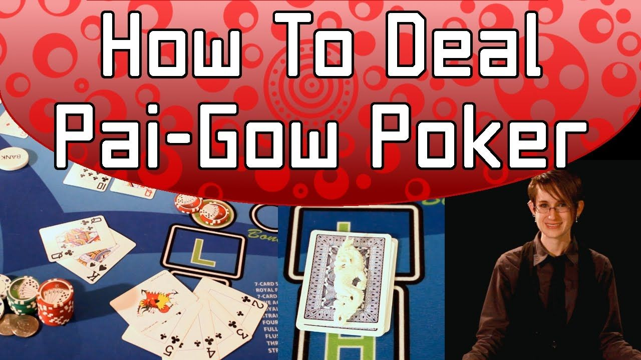 How to deal paigow poker full video poker card games