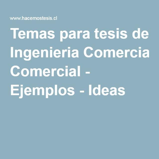 Temas para tesis de Ingenieria Comercial - Ejemplos - Ideas ...