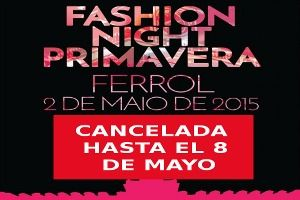 Fashion Night Ferrol