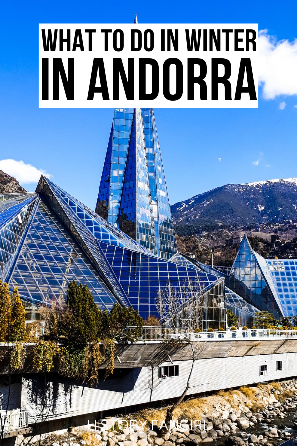15 Magical Things To Do In Andorra In Winter A Pyrenees Winter Wonderland History Fangirl In 2020 Winter Travel Destinations Europe Travel Travel Fun