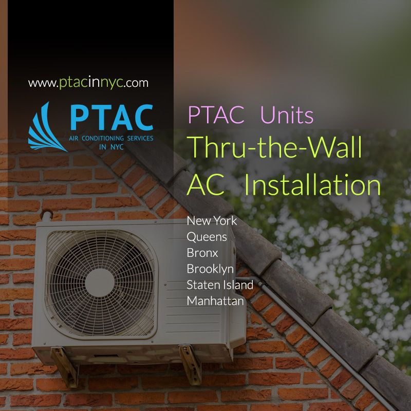 Thru The Wall Ac Installation New York Http Www Ptacinnyc Com New York Hvac Services Emergency Re With Images Ac Installation Air Conditioner Installation Installation