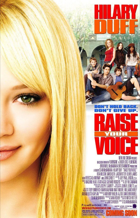 Raise Your Voice Voices Movie Hilary Duff Movies The Duff