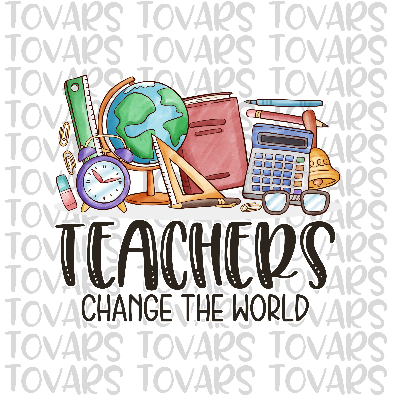 Teacher Sublimation Download Teachers Change The World
