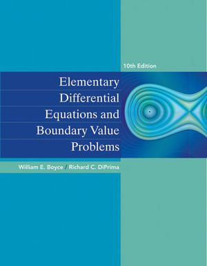 Elementary Differential Equations 10th Edition, By William E