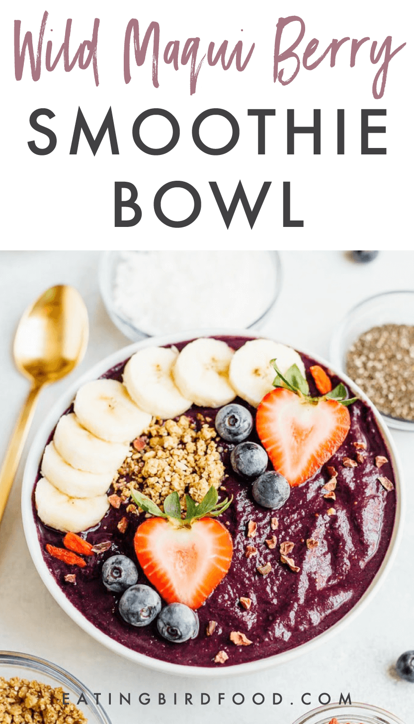 Wild Maqui Berry Smoothie Bowl Recipe With Images Berry