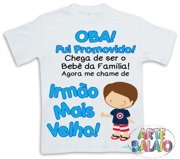 ca478cdf3794 Oba! Fui Promovido Camiseta Irmão | Mamãe 10 | Camisetas fofas ...