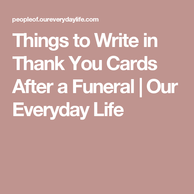 what to write in a funeral card What to write on funeral flower bouquet we are all aware of the tiny little card that comes clipped to a beautiful bouquet of flowers now that you have some solid guidance for what to write in your condolence messages, we want to also leave you with things that should be left out of your sympathy.