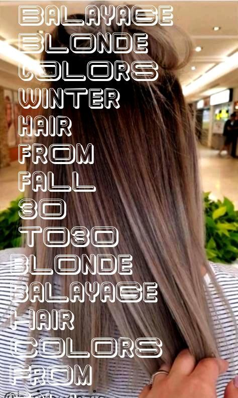 #balayage #blonde #colors #winter #hair #from [ad_1]  #balayage #blonde #colors #win... #balayage #blonde #colors #hair #winter