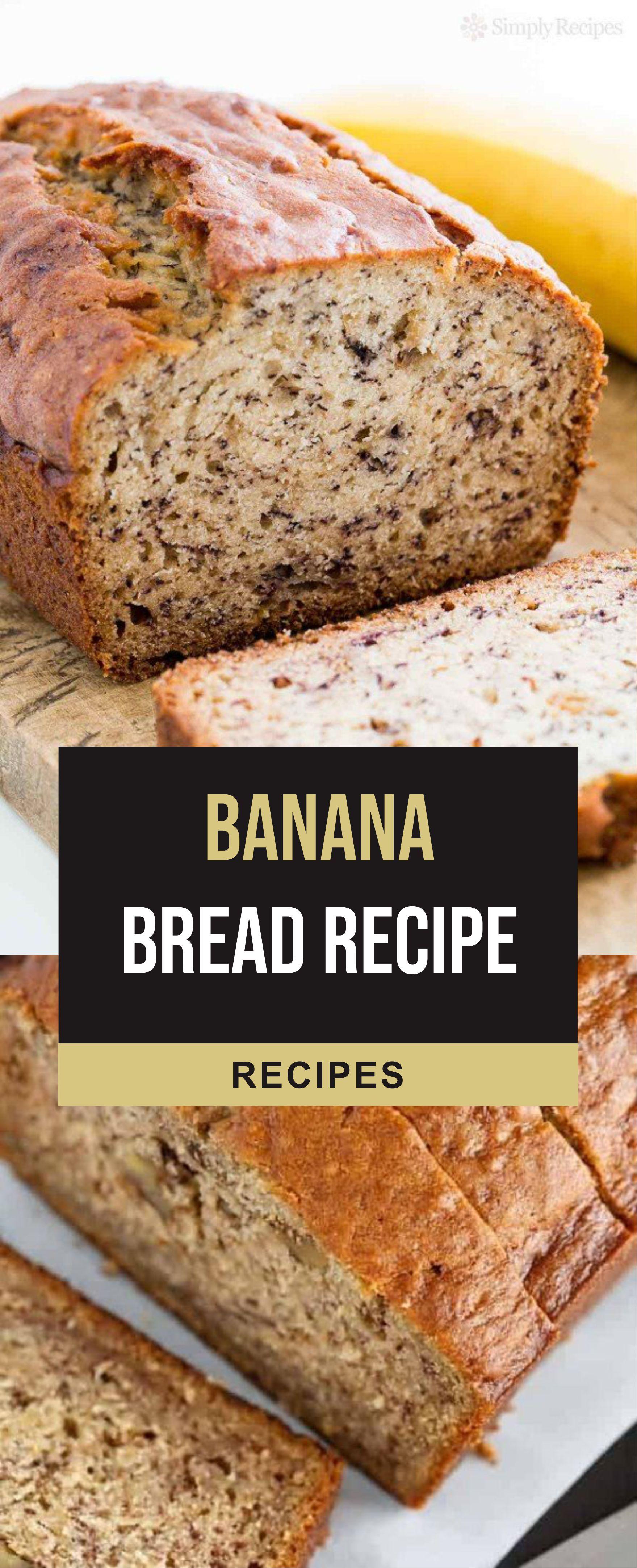 Banana Bread Recipe In 2020 Banana Bread Recipes Easy Baking Recipes Baking Recipes