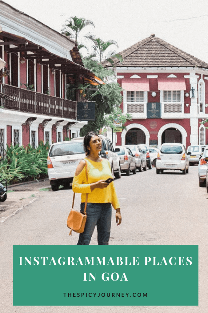 13 Best Instagrammable Places In Goa The Spicy Journey Goa Goa Travel Instagrammable Places