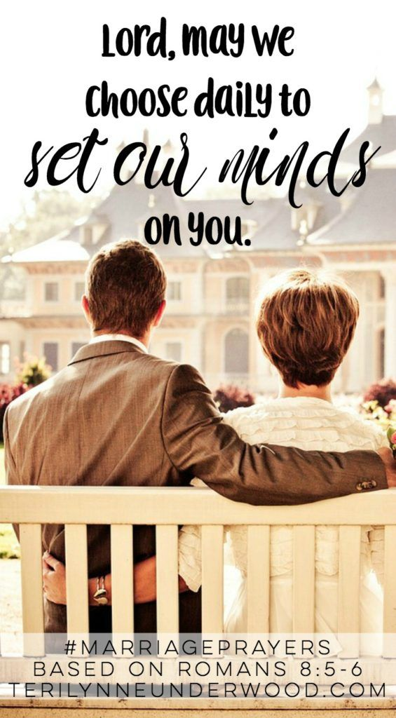 #Marriage Prayers || Romans 8:5-6 || May we choose to set our minds on You.