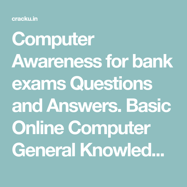 Computer Awareness for bank exams Questions and Answers