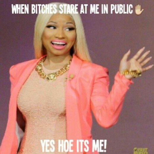 Like What You Been Seeing And Want To See More Then Go Follow Me On Pinterest Fashionarii Funny Quotes Just For Laughs Nicki Minaj