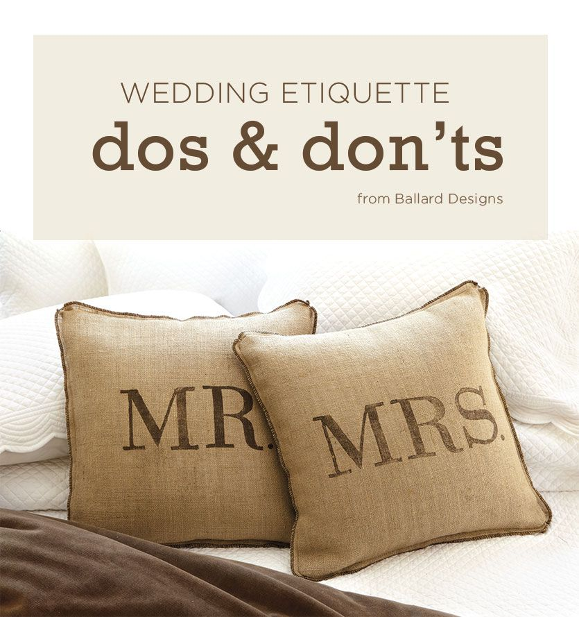Our top wedding etiquette dos and donts pinterest wedding dos and donts from ballard designs for more tips go to httpcarolynsmithdesigns20140624planning a wedding wedding junglespirit Choice Image