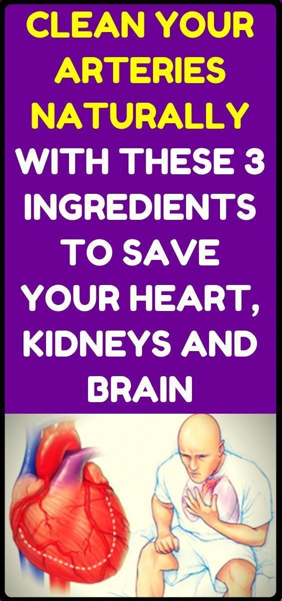 CLEAN YOUR ARTERIES NATURALLY WITH THESE 3 INGREDIENTS TO SAVE YOUR HEART KIDNEYS AND BRAIN CLEAN YOUR ARTERIES NATURALLY WITH THESE 3 INGREDIENTS TO SAVE YOUR HEART KIDN...