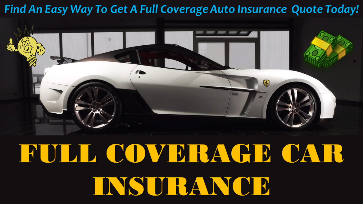 What Is A Full Coverage Car Insurance Policy Understand The
