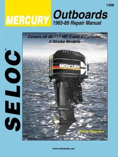 Seloc S Mercury Outboard 1965 89 Repair Manual 3 And 4 Cylinder