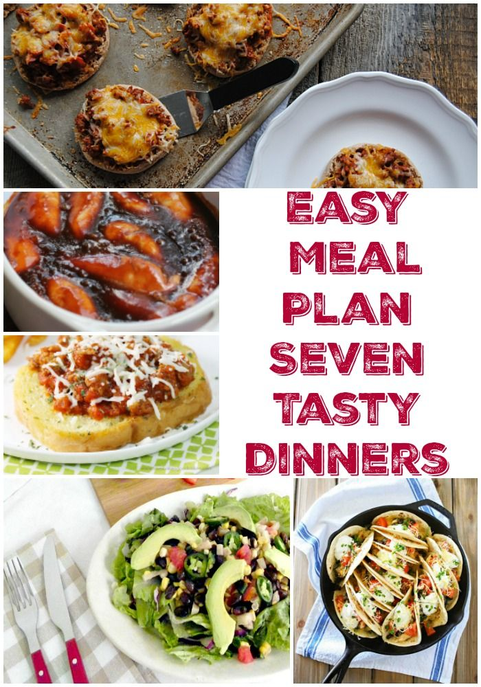 Easy Meal Plan With 7 Tasty Dinner Ideas For Busy Weeknights Make Your Family Planning A Breeze These Kid Friendly