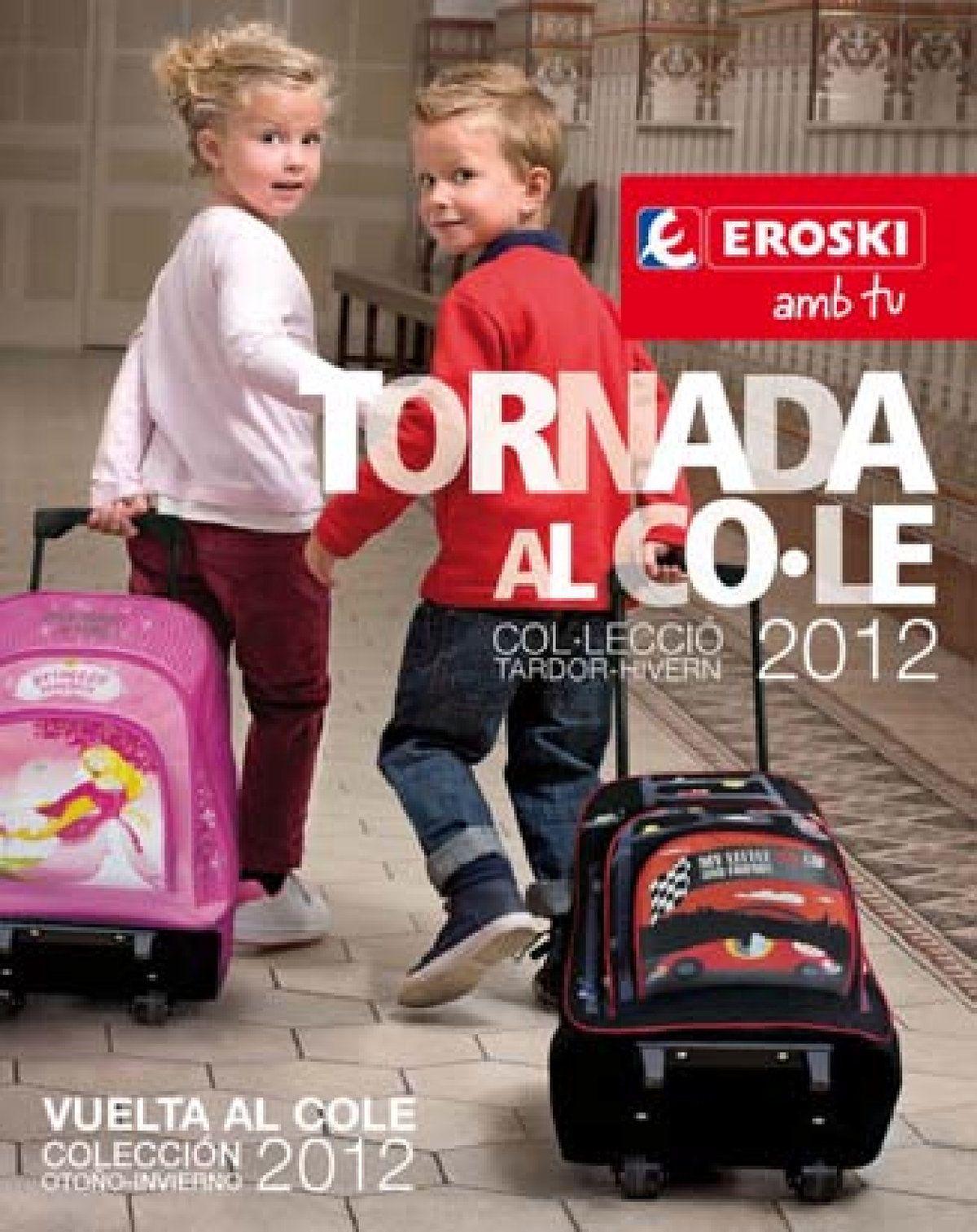 Vuelta Al Cole Con Eroski Http Www Ofertia Com Tiendas Supermercados Eroski Supermercado Folletos Ninos