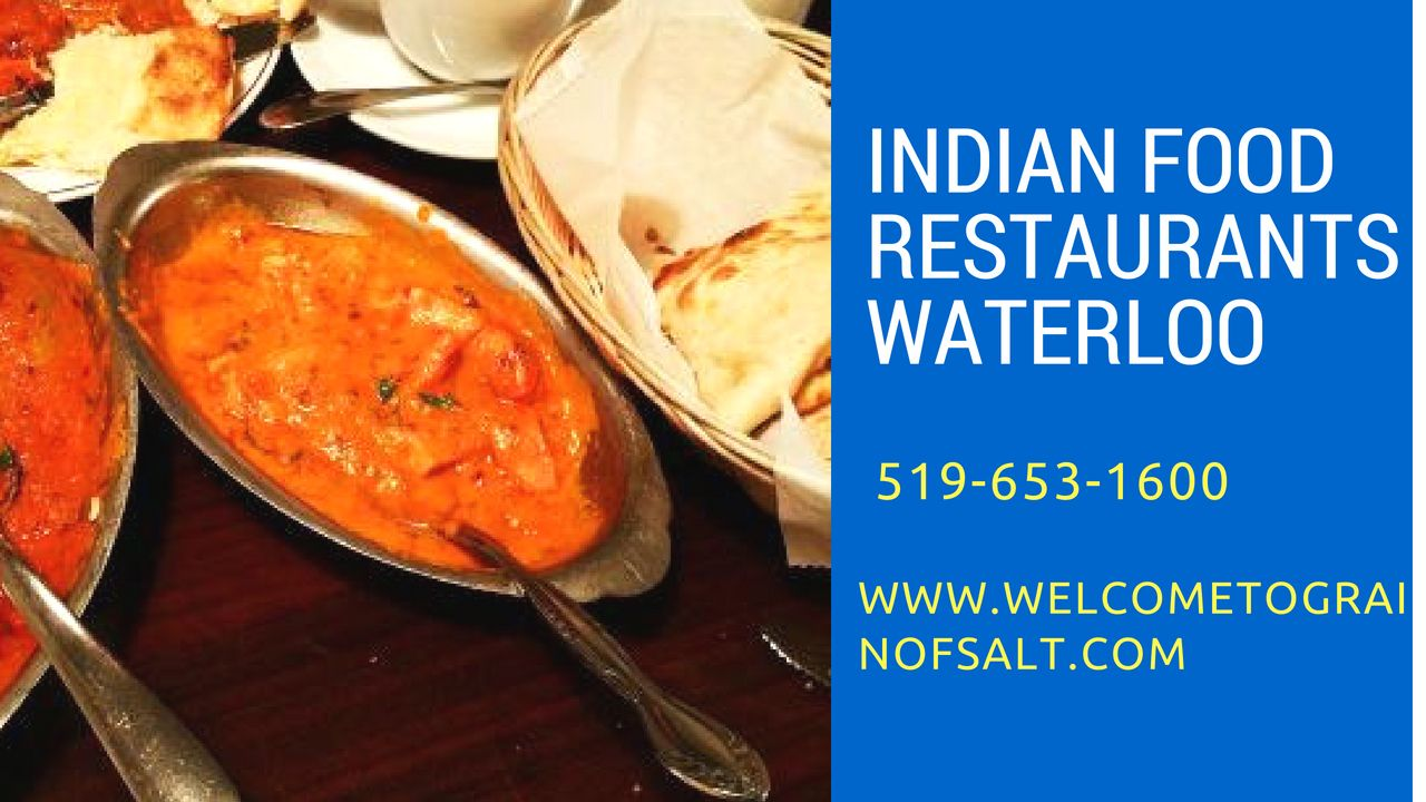 Welcome To Grain Of Salt Is One Of The Leading Indian Food Restaurants Waterloo Which Is Making Its Name Through Ha Food Indian Food Recipes Spicy Recipes