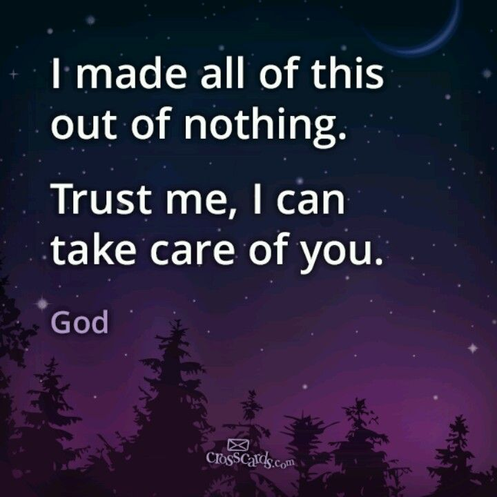 God can take care of you!