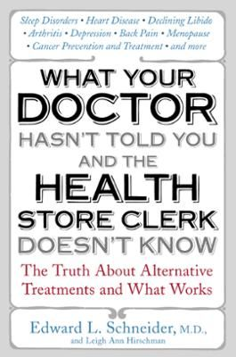 What Your Doctor Hasn't Told You and the Health-Store Clerk Doesn't Know by Edward Schneider, Click to Start Reading eBook, More information to be announced soon on this forthcoming title from Penguin USA.