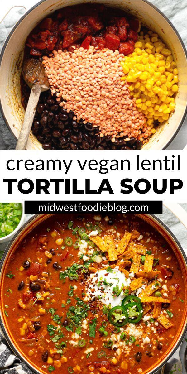 Creamy Vegan Lentil Tortilla Soup