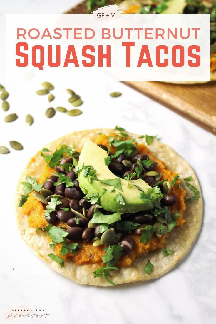 Vegan Butternut Squash Tacos Vegan Butternut Squash Tacos -- these healthy vegan tacos are the perfect light summer meal! Our healthy recipe is gluten free, dairy free, vegetarian, vegan, and oh-so easy. Roasted squash and black beans make the perfect combo. Enjoy! ...