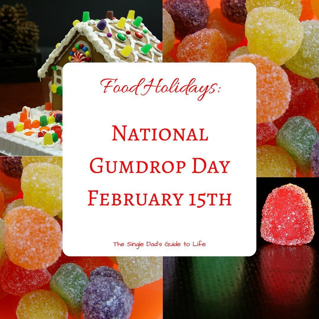 Food Holidays National Gumdrop Day February 15th