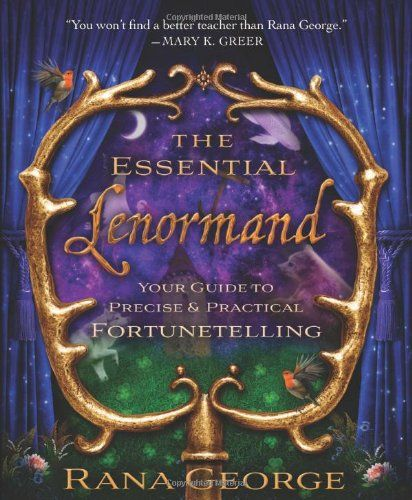 The Essential Lenormand Your Guide To Precise Practical Fortunetelling In 2021 Tarot Book The Essential Fortune Telling Cards