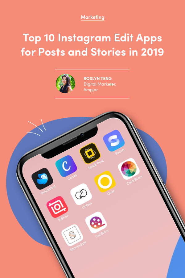 Top 11 Instagram Edit Apps for Posts and Stories in 2020