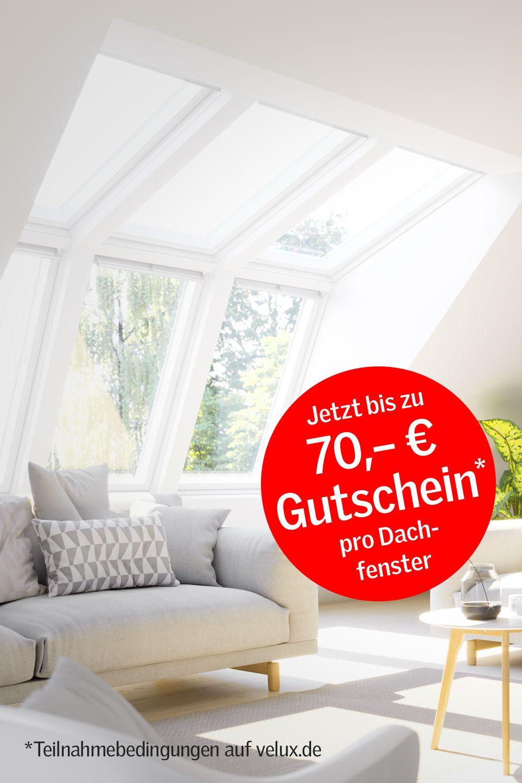 Bis zu 70 € Cashback pro Dachfenster   – Wohnung 2020