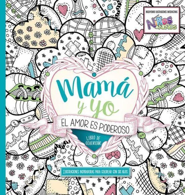 Mamá y Yo: El Amor Es Poderoso, Libro de Colorear (Mommy and Me ...