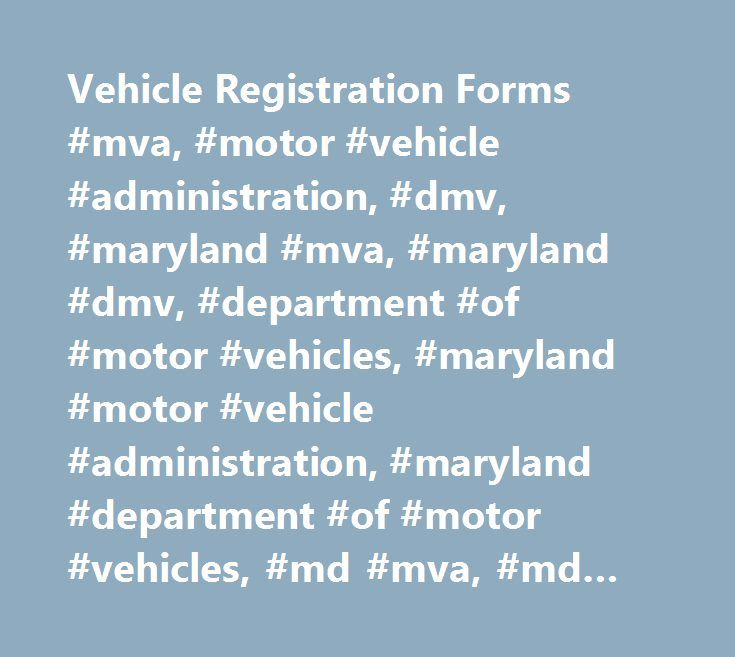 Vehicle Registration Forms #mva, #motor #vehicle #administration - registration forms
