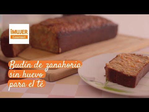 Budín de zanahoria sin huevo para el té | @iMujerRecetas - YouTube