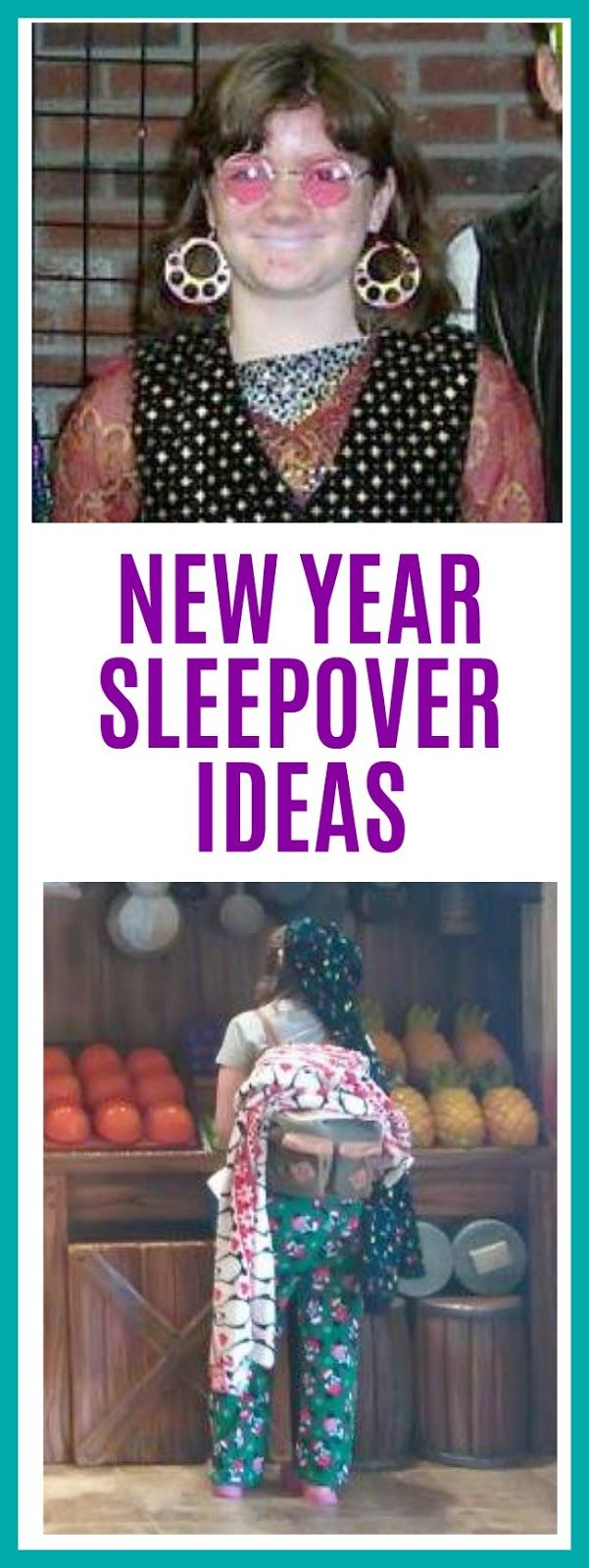 9 New Year's Eve Sleepover Ideas | Birthday party for ...