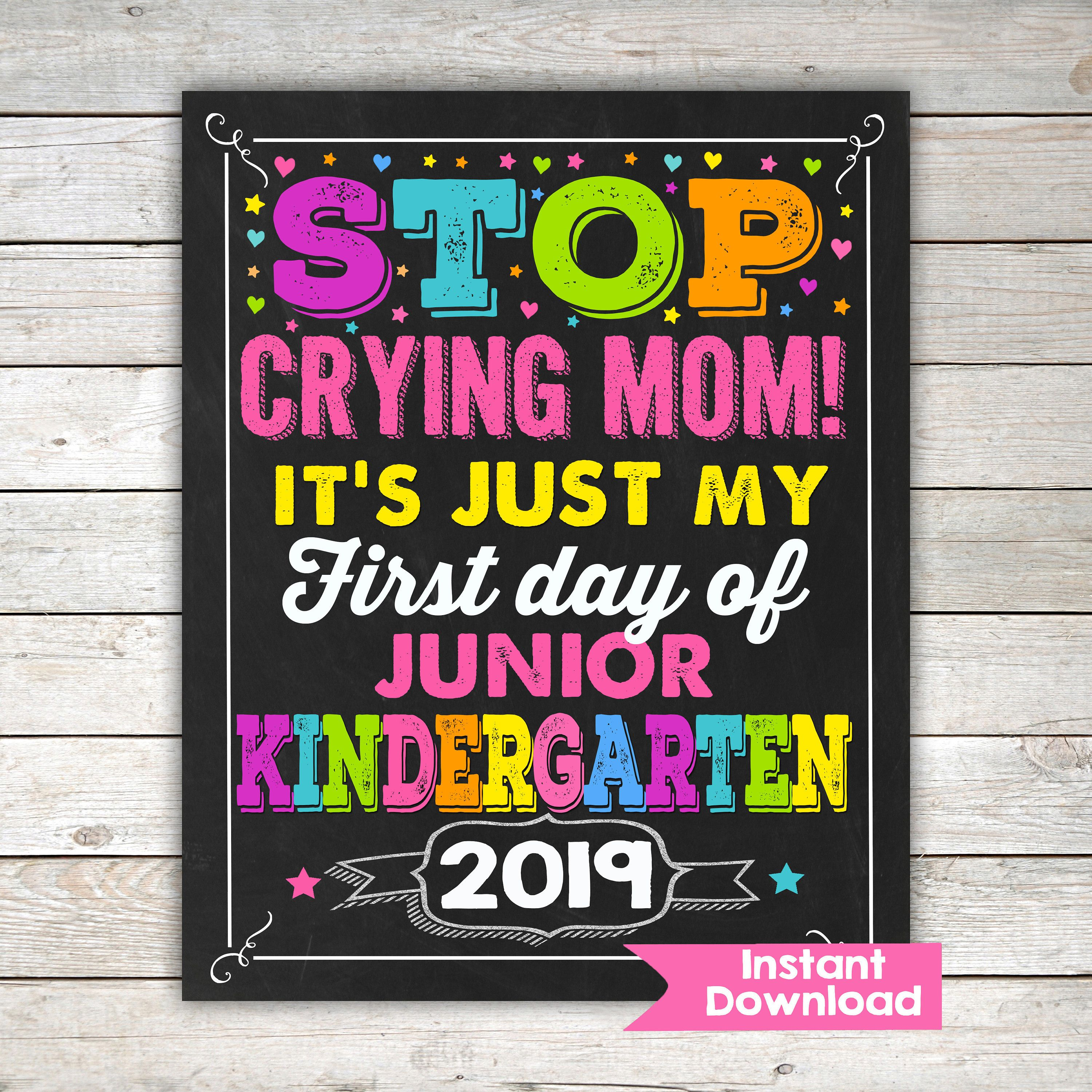 Stop Crying Mom Girls First Day Of Junior Kindergarten
