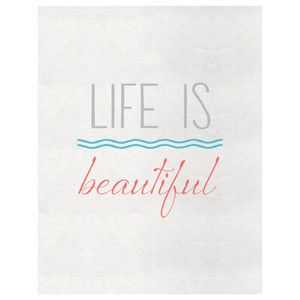 Life Is Beautiful Print now featured on Fab.