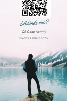 ¿Adónde vas?  QR Code Vocabulary Activity-Places Around Town