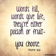 Wisdom Quotes Bible Adorable Words Kill Words Give Lifeproverbs 1821 Http