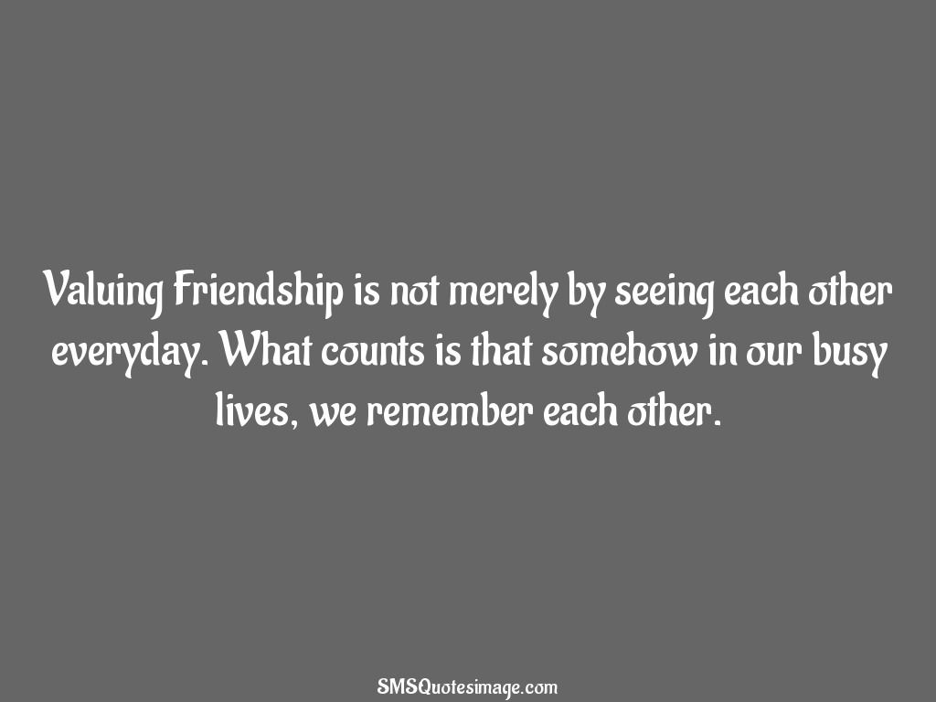Images About Friendship Quotes Valuing Friendship Quotes  Google Search  Friends & Family For