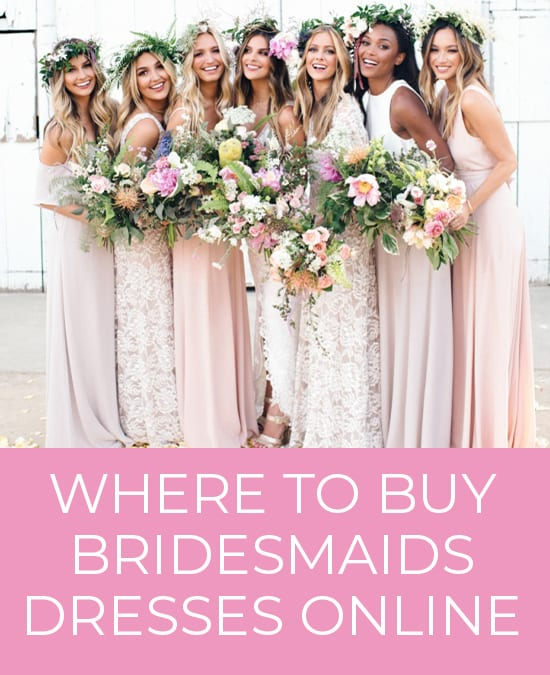 Where To Shop For Bridesmaid Dresses The Best Online Bridesmaid Boutiques In 2020 Buy Bridesmaid Dresses Bridesmaid Dresses Gorgeous Bridesmaid Dresses